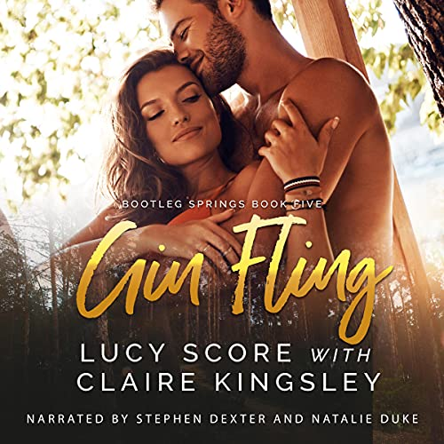 Gin Fling Audiobook By Lucy Score, Claire Kingsley cover art