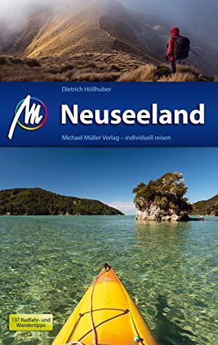 Neuseeland Reiseführer Michael Müller Verlag: Individuell reisen mit vielen praktischen Tipps.