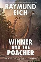 Winner and the Poacher: A Portia Oakeshott, Dinosaur Veterinarian Short Novel