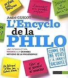 L'Encyclo de la philo - Une introduction vivante aux grandes notions de la philosophie