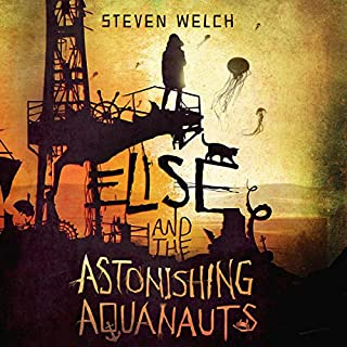 Elise and the Astonishing Aquanauts audiobook cover art