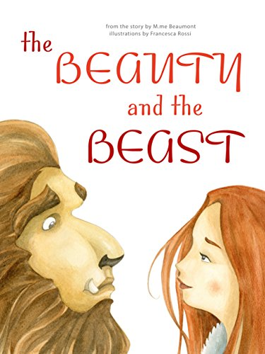 The Beauty and the Beast: Classic Tales (Classic Fairy Tales)