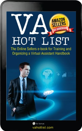 VA Hotlist - The Amazon FBA Sellers e-book for Training and Organizing a Virtual Assistant Handbook (English Edition)