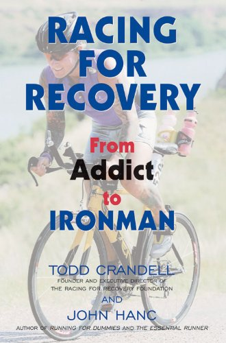 Image OfRacing For Recovery: From Addict To Ironman (English Edition)