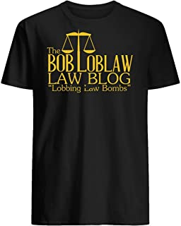 The Bob Loblaw Low Blog T-Shirts for Women Men Girl Boys Cute