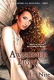 Awakened Light (Celestial Guardians Series Book 2)
