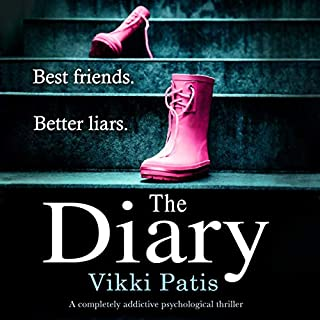 The Diary     A Completely Addictive Psychological Thriller              Written by:                                                                                                                                 Vikki Patis                               Narrated by:                                                                                                                                 Jasmine Blackborow                      Length: 9 hrs and 59 mins     1 rating     Overall 3.0