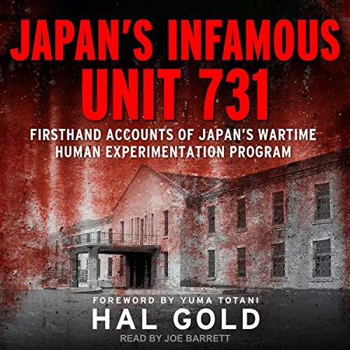 Couverture de Japan's Infamous Unit 731