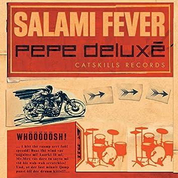 Salami Fever
