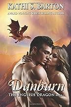 Danburn: The English Dragon (Volume 1) by Kathi S. Barton (2016-06-04)