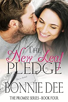 The New Leaf Pledge (The Promise Series Book 4) by [Bonnie Dee]