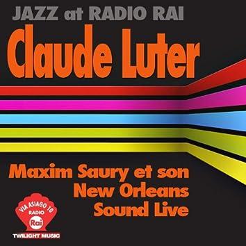 Claude Luter & Maxim Saury et son New Orleans Sound Live (Jazz at Radio Rai)