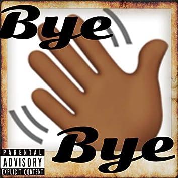 Bye Bye (feat. Tslight)