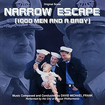 Narrow Escape (1000 Men and a Baby) [Original Score]