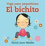 El bichito: Yoga para pequeñines (Infantil)