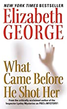 What Came Before He Shot Her (Inspector Lynley #14)