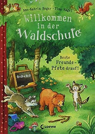 Willkommen in der Waldschule - Beste Freunde - Pfote drauf!