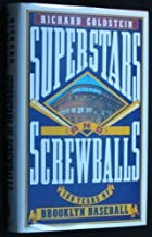 Superstars and Screwballs: 100 Years of Brooklyn Baseball