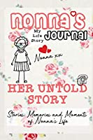 Nonna's Journal - Her Untold Story: Stories, Memories and Moments of Nonna's Life: A Guided Memory Journal