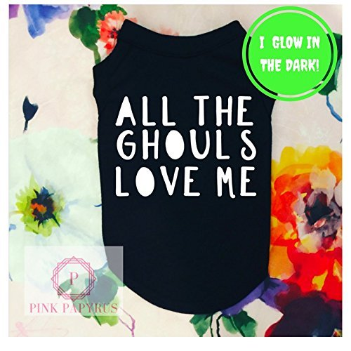 All The Ghouls Love Me Dog Shirt