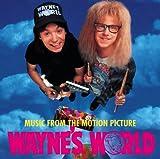 Various: Wayne's World (Audio CD)