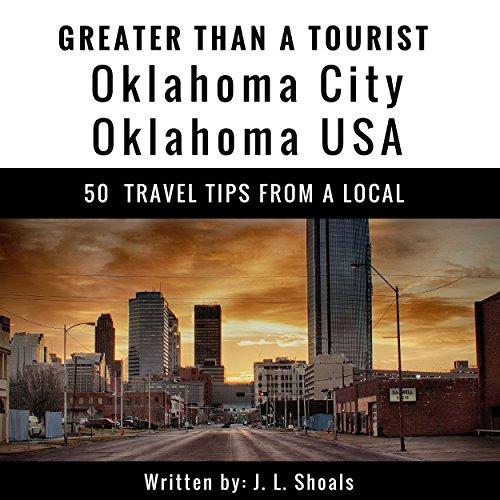 Greater Than a Tourist: Oklahoma City, Oklahoma, USA audiobook cover art