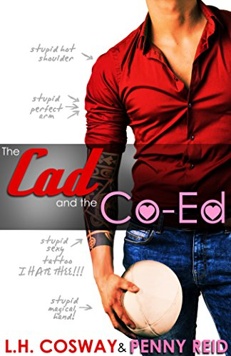 The Cad and the Co-Ed: Secret Baby Sports Romance (Rugby Book 3) (English Edition)