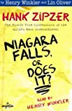 Niagara Falls, or Does It?: Hank Zipzer, The Mostly True Confessions of the World s Best Underachiever