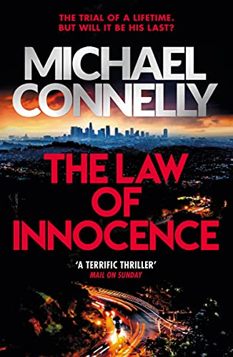 The Law of Innocence: The Brand New Lincoln Lawyer Thriller (Mickey Haller Series Book 6) (English Edition) PDF EPUB Gratis descargar completo