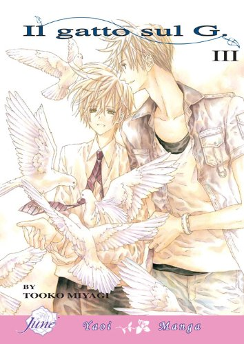 Il Gatto Sul G Vol. 3 (Yaoi Manga) (English Edition)