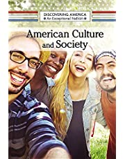 American Culture and Society (Discovering America: An Exceptional Nation)