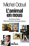 L'Animal en nous: De Darwin à Pl...