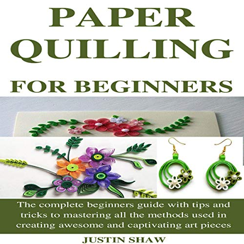 Couverture de Paper Quilling for Beginners