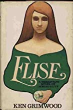 Elise: A Terrifying Novel of Immortality