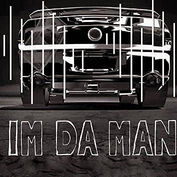 Im da Man