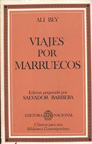 Viaje por marruecos (Clásicos para una biblioteca contemporánea)