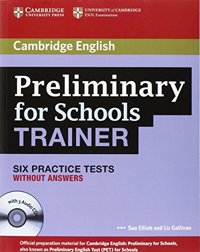 Preliminary for Schools Trainer Plus Without Answers with Audio CDs (3) [Lingua inglese]