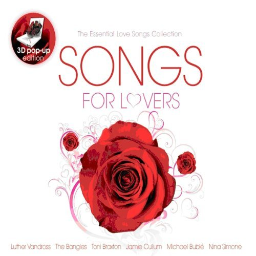 Songs For Lovers (3D Pop-Up Edition) by Various Artists