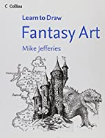 Collins Learn to Draw Fantasy Art