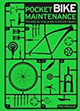 Pocket Bike Maintenance: The Step-by-Step Guide to Bicycle Repairs