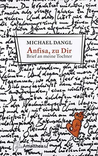 Buchseite und Rezensionen zu 'Anfisa, zu Dir: Brief an meine Tochter' von Michael Dangl