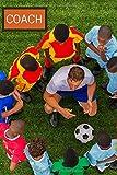 COACH : CARNET DE NOTES: Cahier pour tous les entraineurs de football | Convient à toutes les équipes (jeunes, séniors, féminines, masculines) | Format de poches : 15x23cm