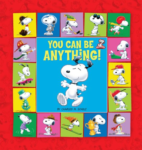 Peanuts: You Can Be Anything!