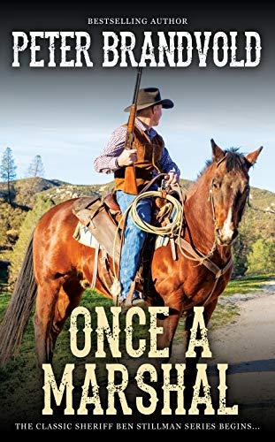 Once a Marshal (A Sheriff Ben Stillman Western) by [Peter Brandvold]