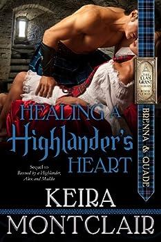 Healing a Highlander s Heart  Brenna and Quade  Clan Grant series Book 2