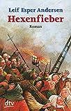 Hexenfieber: Roman - Leif Esper Andersen