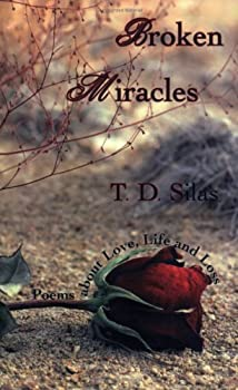 Paperback Broken Miracles:Poems about Love, Life and Loss Book