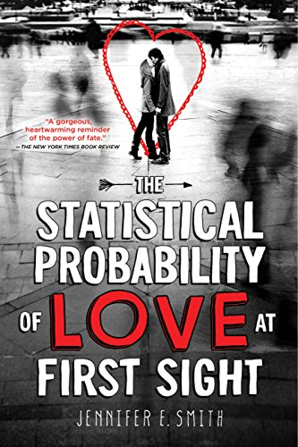 Amazon.com: The Statistical Probability of Love at First Sight eBook:  Smith, Jennifer E.: Kindle Store
