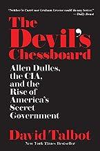 The Devil's Chessboard: Allen Dulles, the CIA, and the Rise of America's Secret Government PDF