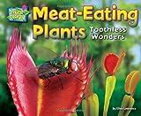 Meat-Eating Plants: Toothless Wonders (Science Slam: Plant-Ology)